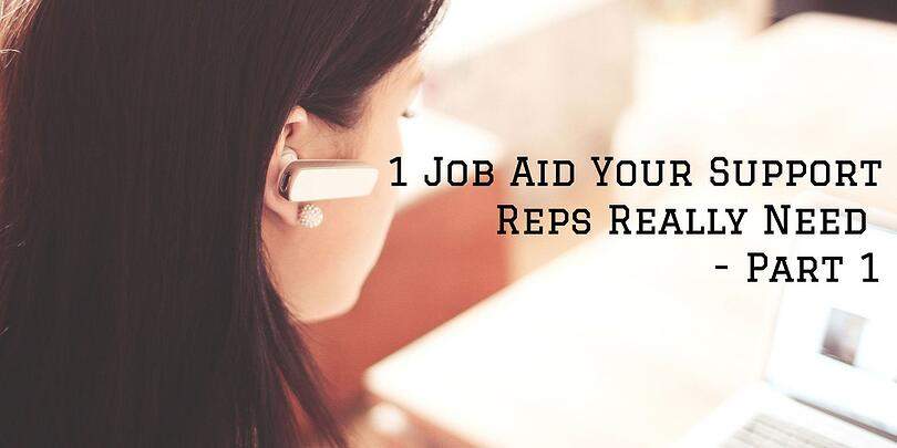 job-aid-support-rep-part-1.jpg
